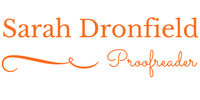Sarah Dronfield | Fiction editor and proofreader